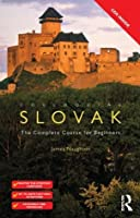 Colloquial Slovak (eBook And MP3 Pack): The Complete Course for Beginners (Colloquial Series)