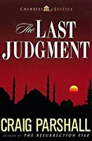 The Last Judgment (Chambers of Justice Book 5)