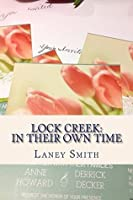Lock Creek: In Their Own Time (Time Capsule Series Book 2)