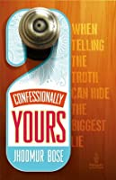 Confessionally Yours