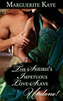 The Sheikh's Impetuous Love-Slave (Regency Sheikhs Book 3)