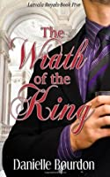 The Wrath of the King: Volume 5 (Royals)