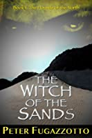 The Witch of the Sands (The Hounds of the North, #1)