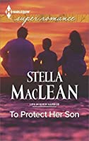 To Protect Her Son (Life in Eden Harbor)
