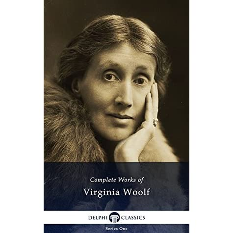 """the contrast of virginia woolf and Leonard and virginia woolf spent nine months printing and binding three  in  her letter, woolf also contrasts her style to mansfield's: """"what i admire in you so."""
