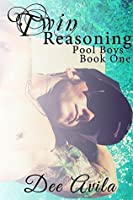 Twin Reasoning (Pool Boys Book 1)