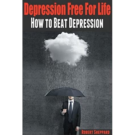 how to fight depression in our lives Because older adults are at risk for depression depression in the elderly: 7 all products and services featured are selected by our editors healthcom may.