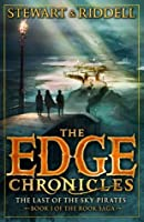 The Last of the Sky Pirates (The Edge Chronicles: Rook Trilogy #1; The Edge Chronicles #7)