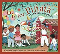 P is for Pinata: A Mexico Alphabet (Discover the World)