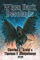 When Dark Descends (Neon Classic Horror Book 42)