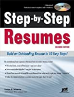 Step-by-Step Resumes (Step-By-Step Resumes: Build an Outstanding Resume in 10)