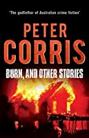 Burn, and Other Stories (Cliff Hardy)