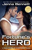 Fortune's Hero (Soldiers of Fortune Book 1)