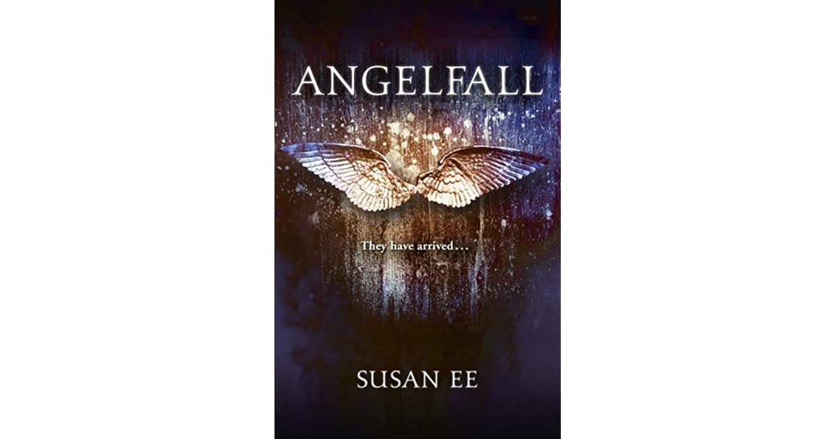 angelfall penryn the end of days 1 by susan ee