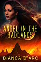 Angel In The Badlands (Jit'suku Chronicles; Sons Of Amber, #1)