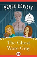 The Ghost Wore Gray (The Nina Tanleven Mysteries Book 2)