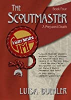 The Scout Master: A Prepared Death (Grace Marsden Mystery)