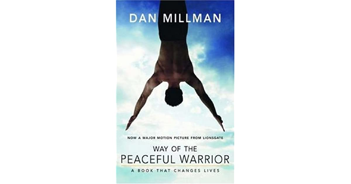 the peaceful warrior essay Below is an essay on way of the peaceful warrior from anti essays, your source  for research papers, essays, and term paper examples.