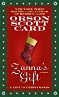 Zanna's Gift: A Life in Christmases: A Novel