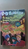 The New Year Dragon Dilemma (A to z Mysteries)