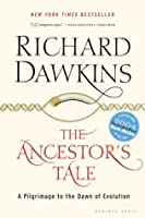 The Ancestor's Tale: A Pilgrimage to the Dawn of Evolution