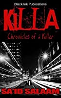 KILLA (Chronicles of a Killer Book 1)