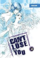 Can't Lose You Vol. 4