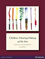 Children, Meaning-Making and the Arts