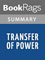 Transfer of Power by Vince Flynn | Summary & Study Guide