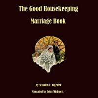 The Good Housekeeping Marriage Book Twelve Steps to a Happy