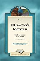 In Grandma's Footsteps (The Adventures of Hazel Weston, #4)
