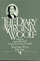 The Diary of Virginia Woolf: Volume Five, 1936-1941