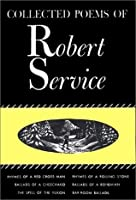 The Collected Poems of Robert Service