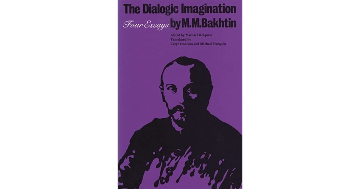 The dialogic imagination four essays