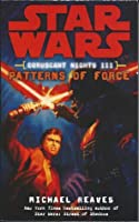 Star Wars: Coruscant Nights III - Patterns of Force