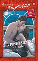 Her Perfect Stranger (Mills & Boon Blaze) (The Wrong Bed series Book 18)