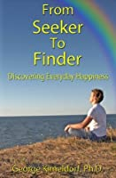 From Seeker to Finder: Discovering Everyday Happiness