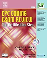 Cpc Coding Exam Review 2006: The Certification Step