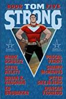 Tom Strong Book Five (Tom Strong, #5)