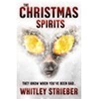 The Christmas Spirits: A Christmas Carol by Charles Dickens retold for modern times