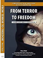 From Terror to Freedom