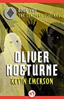 The Sunlight Slayings (Oliver Nocturne Book 2)