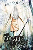 Eve Eden vs. the Zombie Horde (Bedeviled Book 1)
