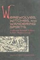 Werewolves Witches & Wandering