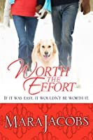 Worth The Effort (The Worth Series #4)