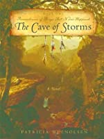 The Cave of Storms (Remembrance of Things That Never Happened Book 1)