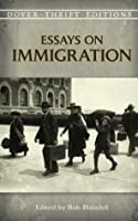 Essays on Immigration (Dover Thrift Editions)