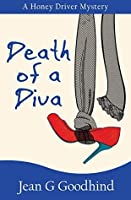 Death of a Diva - a Honey Driver Mystery #9