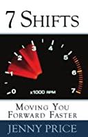 7 Shifts: Moving You Forward Faster