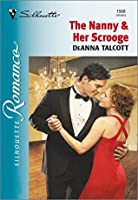 The Nanny & Her Scrooge (Silhouette Romance)